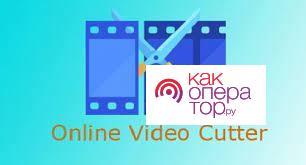 Online Video Cutter, Edita y Corta tus vídeos Online